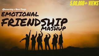 Emotional Friendship Mashup   Aftermorning   Mann Taneja   Ye Dosti x Yaaron Dosti x Tera Yaar hoon