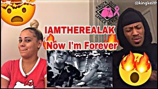 IAMTHEREALAK - NOW I'M FOREVER 🔥 REACTION OFFICIAL MUSIC VIDEO MUST WATCH!