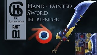 Hand-Painted Sword in Blender [Part 1]- Timelapse |HG Animation|