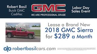 Lease A New GMC Sierra This Labor Day at Robert Basil Buick, GMC!