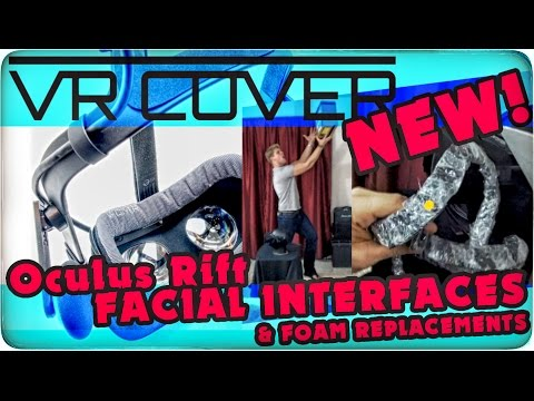 NEW! VRCOVER Oculus Rift FACIAL INTERFACES & Foam Replacements!