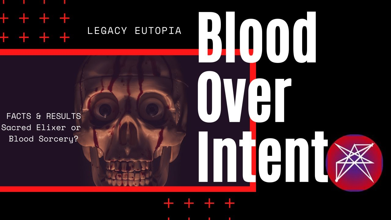 Blood Over Intent Ritual