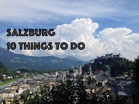 10 Things to do in Salzburg