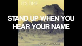 Repeat youtube video Look How Far We've Come - Imagine Dragons (With Lyrics)
