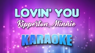 Ripperton, Minnie - Lovin' You (Karaoke & Lyrics)