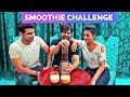 Smoothie Challenge | Rimorav Vlogs