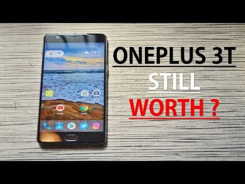 OnePlus 3T - 1 Year Later, Still Worth It?