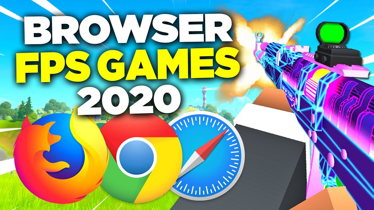 The BEST Browser FPS Games 2020 (must play) – NO DOWNLOAD