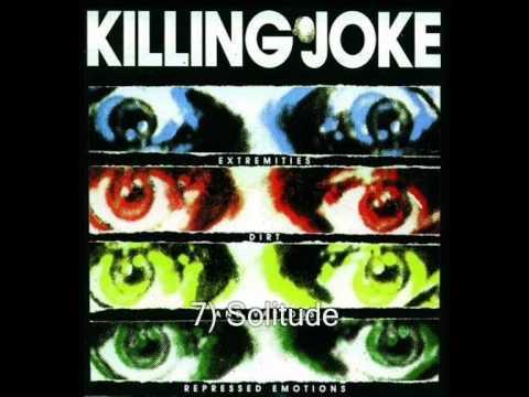 KILLING JOKE - Extremities,Dirt And Various Repressed Emotions [full album]
