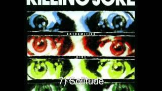 KILLING JOKE - Extremities,Dirt And Various Repressed Emotions [full album]