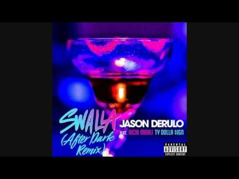 Jason Derulo.- Swalla (After Dark Version) Nicki Minaj Verse