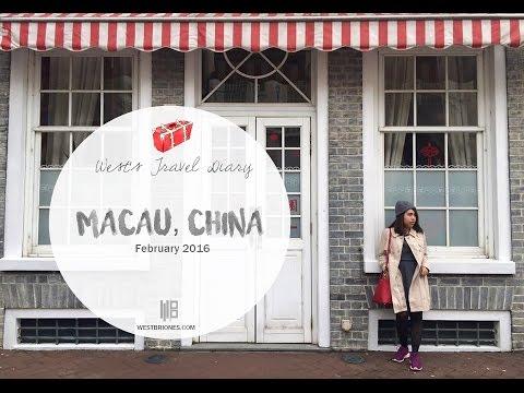 West's Travel Diary : Macau, China (February 2016)