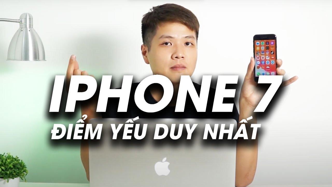 iPhone 7 giá rẻ và điểm yếu duy nhất! Có nên đánh đổi?