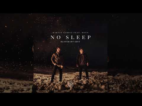 Martin Garrix - No Sleep (BloueBart Edit) [Feat. Bonn]