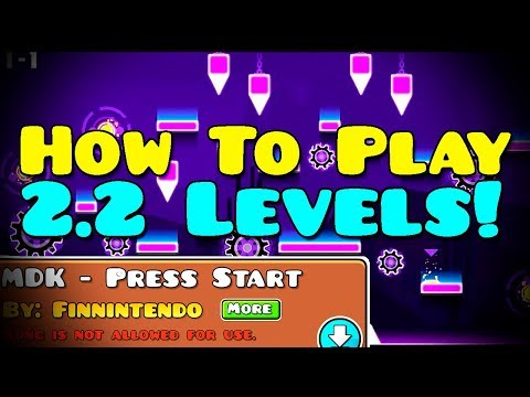 HOW TO PLAY GEOMETRY DASH 2.2 BETA LEVELS! + BONUS