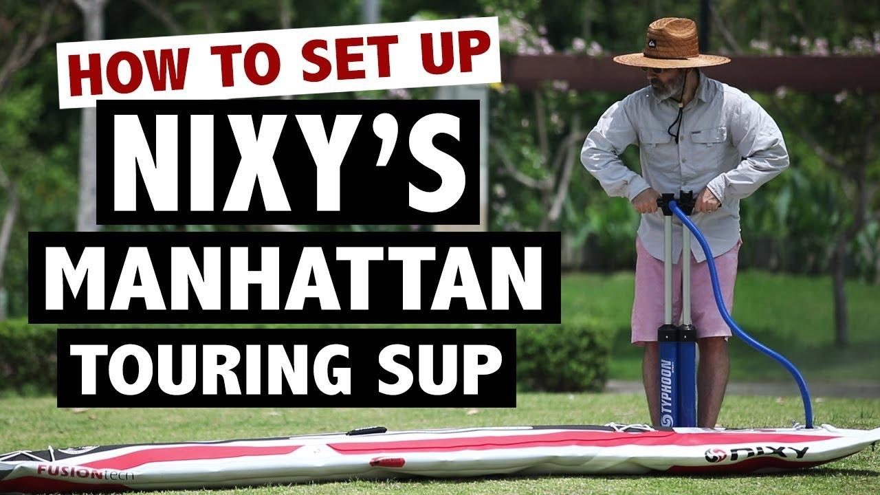 NIXY Manhattan Touring SUP Review (2019)