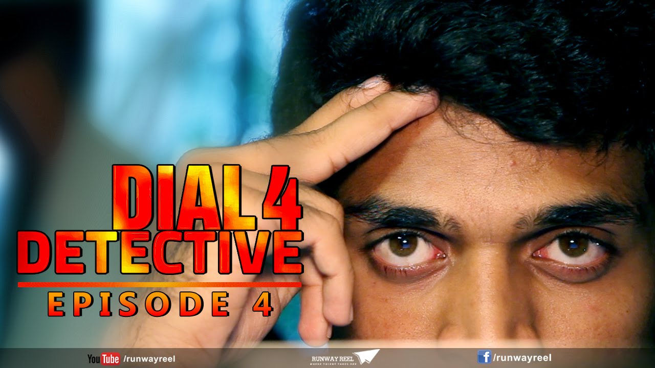Download Dial 4 Detective - Episode 4 || Telugu Web Series 2015 II Presented By Runway Reel