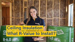 Ceiling & Roof Insulation - What R-Value Should I Install?