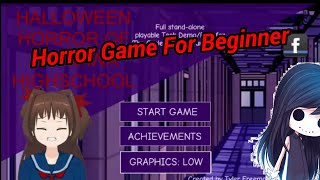 Horror Game For Beginner // Halloween Horror Of Akakawa Highschool