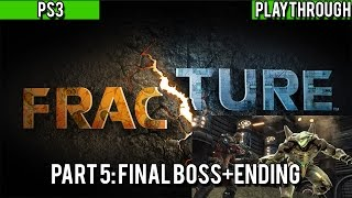 Fracture | Part 5: Final Boss+Ending 720p FULL PLAYTHROUGH No Commentary