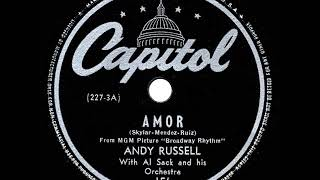 1944 HITS ARCHIVE: Amor - Andy Russell YouTube Videos