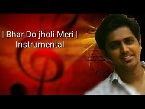 Bhar do jholi meri ya muhammad  Instrumental