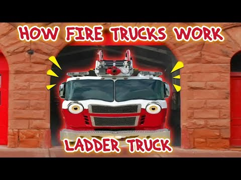 Talking Fire Truck | How Fire Trucks Work | Ladder Trucks