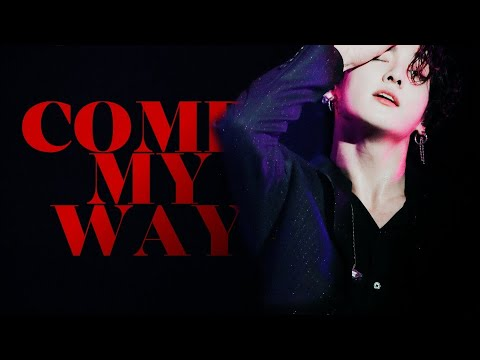 Jungkook -- Come My Way [ 2020 Ver. ]