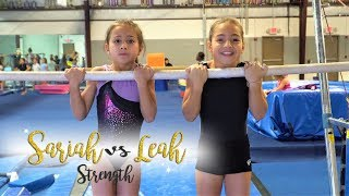 Sariah VS Leah Gymnastics Strength Competition| Sariah SGG