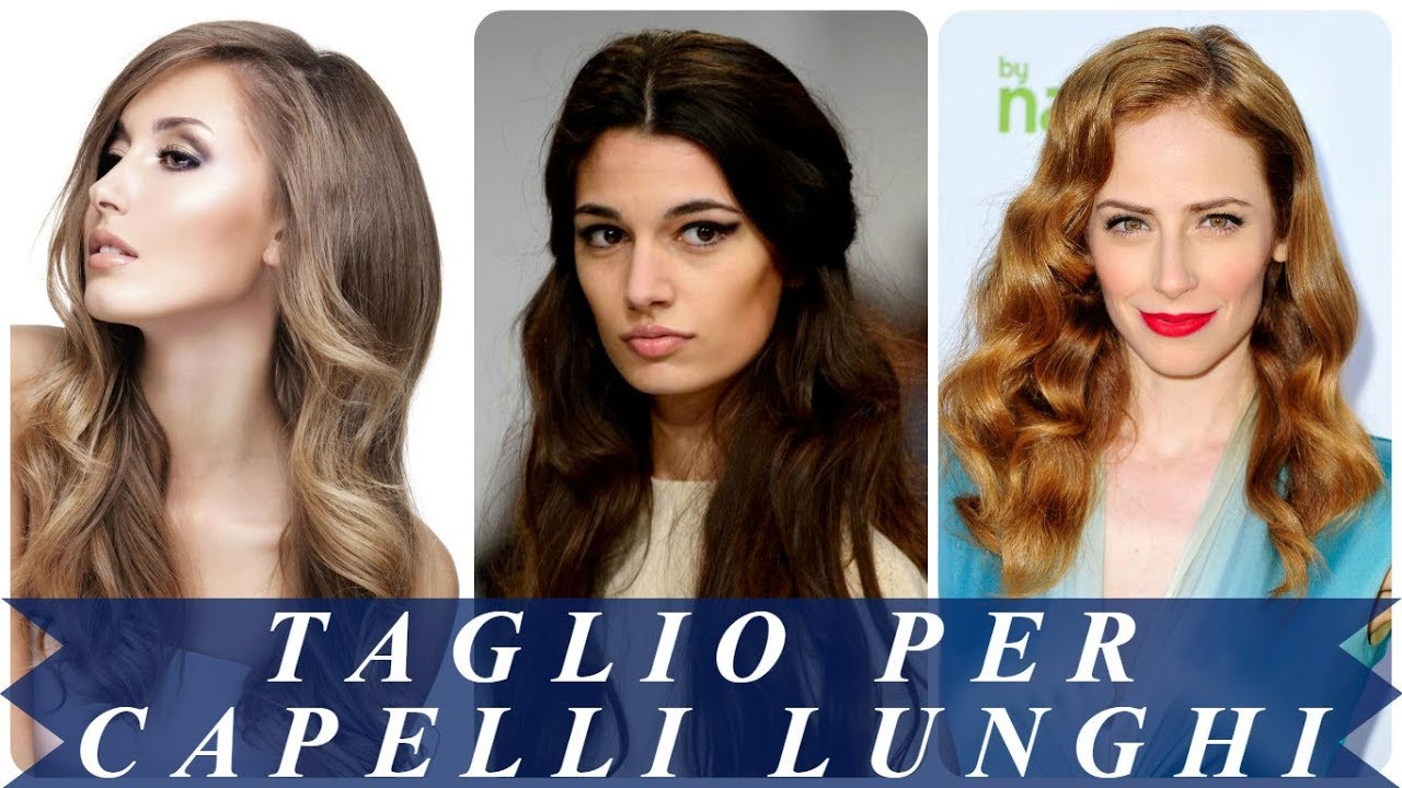 Exceptionnel Acconciature capelli lunghi 2018 donna - YouTube WF71