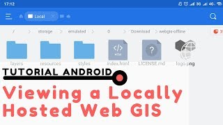 Viewing a Locally Hosted Web GIS (index.html file) with Android Browser