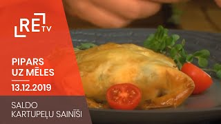 Pipars uz mēles. Saldo kartupeļu sainīši (13.12.2019.)
