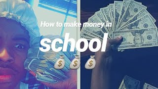 How to make money in High School 101