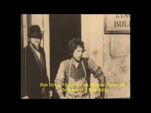 Bob Dylan - Knockin' On Heaven's Door - 1973 Instrumental Take edit