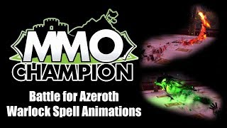 Battle for Azeroth - Warlock Spell Animations