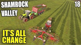 IT'S ALL CHANGE | Shamrock Valley | Farming Simulator 17 - #18