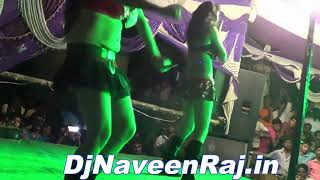 Ja Ke Kajali Ke Free Me Miss LijiyeHot Model Two Girl Arkestra danceDj Naveen Raj in