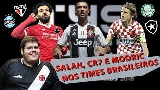 CRISTIANO RONALDO, MODRIC E SALAH NOS TIMES BRASILEIROS - ESQUETE FIFA THE BEST