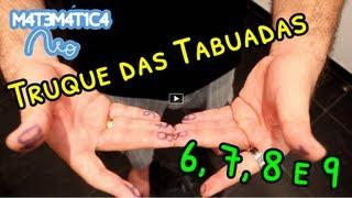 Truque das Tabuadas do 6, 7, 8, 9 e 10   Matemática Rio