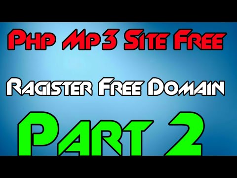 Php Mp3 Site Free Me Banalo | Free Domain And Free Hosting | Mp3 Download Site | Part 2