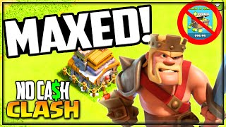 Finally MAXED! Clash of Clans NO Cash Clash Episode #35!