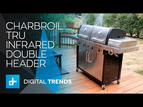 Char-Broil Tru Infrared Double Header Grill - Hands On Review