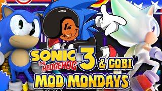 Sonic 3 & Cobi! - Mod Mondays