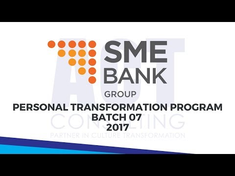 ACT Consulting - Personal Transformation Program Batch 07 (SME Bank Malaysia)