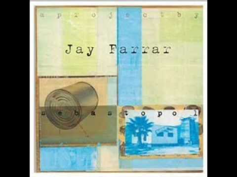 Jay Farrar - Outside The Door
