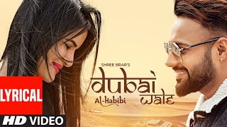 Dubai Wale (Full Lyrical Song) Shree Brar | Avvy Sra | Jashn Agnihotri | Latest Punjabi Songs 2020