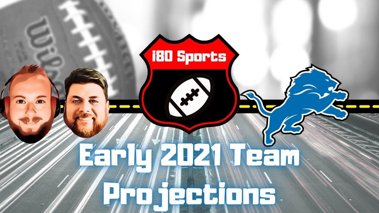 Early 2021 NFL Projections- Detroit Lions
