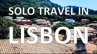 Solo Travel in Lisbon!