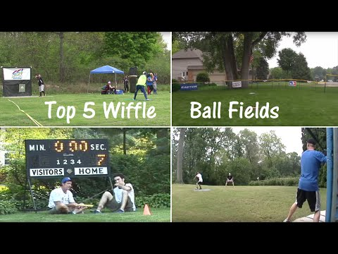 Top  5 Wiffle Ball Fields of All Time
