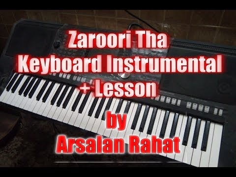 How to play Zaroori Tha | Instrumental and Lesson by Arsalan Rahat